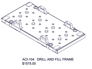 ACI-104 Drill and Fill Frame
